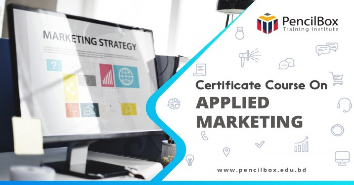 Certificate Course on APPLIED MARKETING