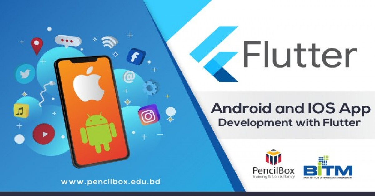 Android and IOS App Development with Flutter