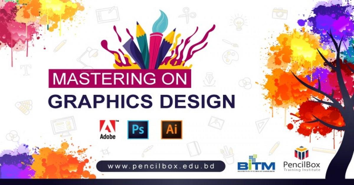 Mastering on Graphics Design