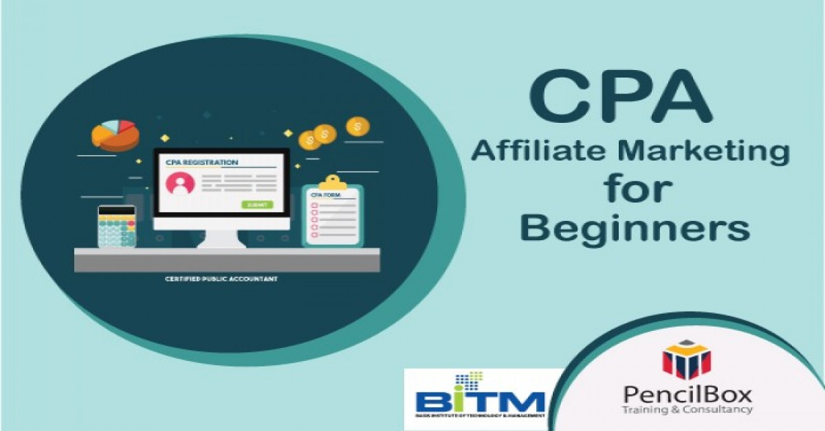 CPA Affiliate Marketing for Beginners