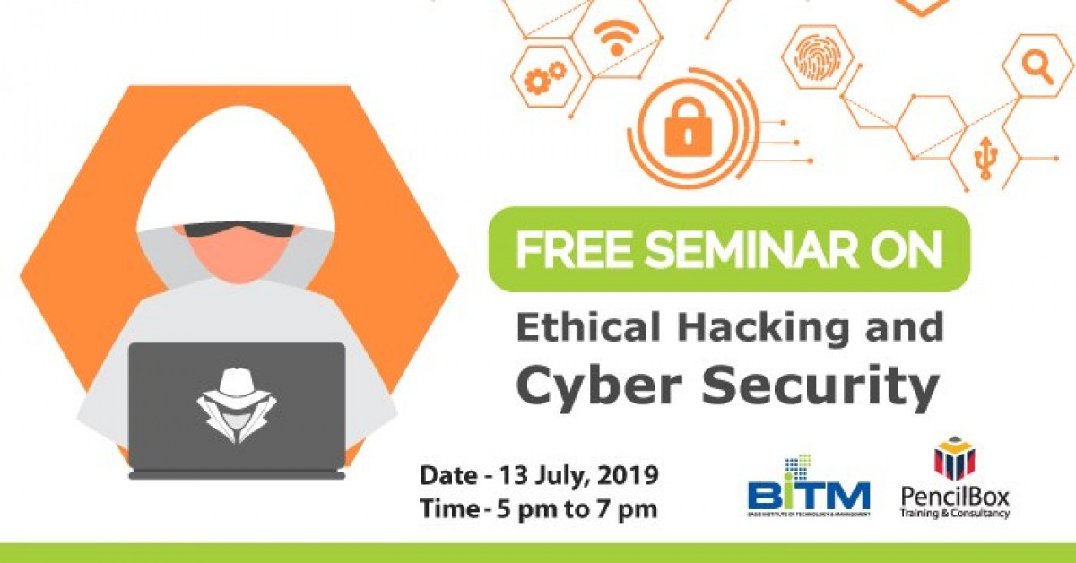 """Free Seminar on """"Ethical Hacking and Cyber Security"""""""